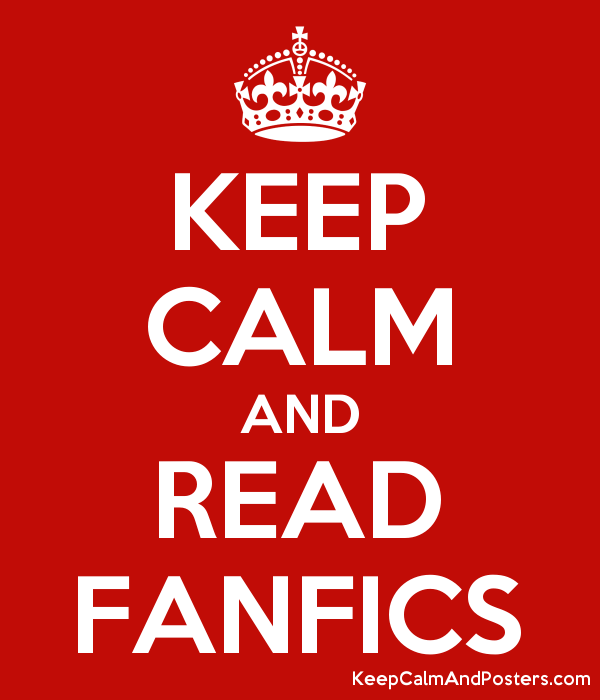 6000147_keep_calm_and_read_fanfics